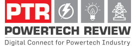 POWERTECH REVIEW | Indian Electrical Magazine | Power Industry Magazine | Renewable Energy Magazine | Solar Magazine